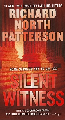 Silent Witness By Patterson, Richard North